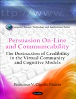 Persuasion On-Line and Communicability: The Destruction of Credibility in the Virtual Community and Cognitive Models :: Nova :: New York - USA