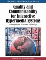 Quality and Communicability for Interactive Hypermedia Systems: Concepts and Practices for Design :: IGI Global :: Hershey - USA